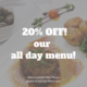 20% off all day menu